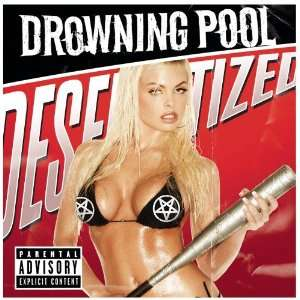 Desensitized: Drowning Pool: Music
