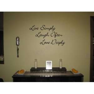 Live Simply Laugh Often Love Deeply Vinyl Wall Decal
