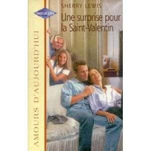 Une surprise pour la saint valentin (9782280077163) Lewis