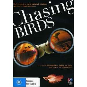 Chasing Birds (Pal/Region 4): Movies & TV