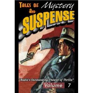 Tales of Mystery & Suspense Featuring Suspense 7 (Tales of Mystery and