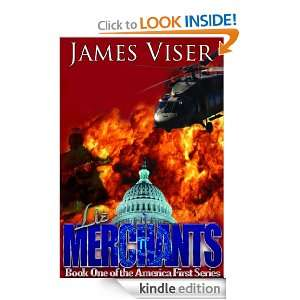 Lie Merchants (America First Trilogy): James Viser:  Kindle