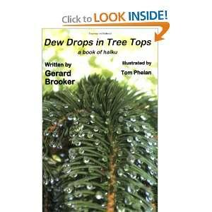 Dew Drops in Tree Tops (9781597130899): Gerard Brooker
