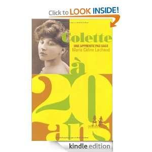 Colette à 20 ans  Une apprentie pas sage (French Edition) Marie