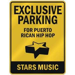 FOR PUERTO RICAN HIP HOP STARS  PARKING SIGN MUSIC