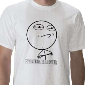 MEME CHALLENGE ACCEPTED TROLL FACE COMICS VIRAL HUMOR FUNNY T SHIRT