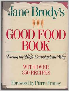Jane Brodys Good Food Book (1985) Over 350 Recipes