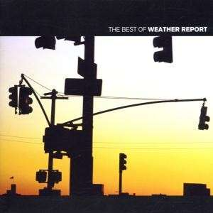 WEATHER REPORT THE BEST OF WEATHER REPORT CD NEW