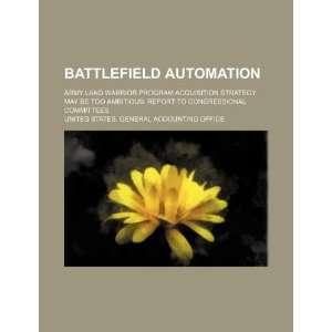Battlefield automation: Army Land Warrior program