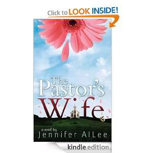 The Pastors Wife: Jennifer AlLee:  Kindle Store
