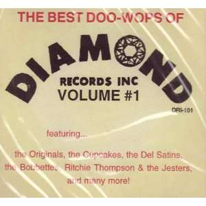 The Best Doo wops of Diamond Records Inc Vol. #1 [Audio Cd