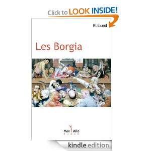 Les Borgia  Roman dune famille (Condition humaine) (French Edition