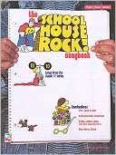 The Schoolhouse Rock Songbook Hal Leonard Corporation