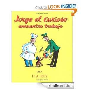 Jorge el Curioso Encuentra Trabajo (Jorge Curioso) (Spanish Edition