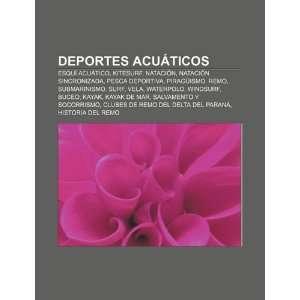 Deportes acuáticos: Esquí acuático, Kitesurf, Natación