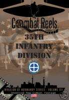 35th Infantry Division Combat DVD Normandy Series WWII