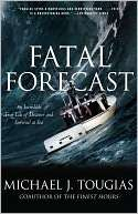 Fatal Forecast An Incredible True Tale of Disaster