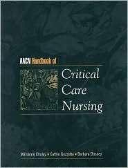 AACN Handbook of Critical Care Nursing, (0838503462), Marianne Chulay