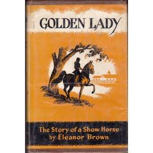 Story of an American Show Horse: Eleanor Brown, Pers Crowell: Books