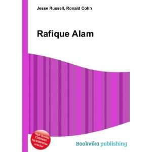 Rafique Alam: Ronald Cohn Jesse Russell:  Books