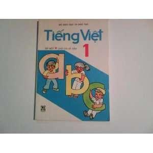 Tieng Viet 1 Tap Mot Bo Giao Duc Va Dao T  Books