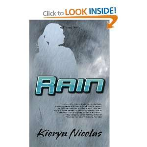 Rain (9781590807927): Kieryn Nicolas: Books