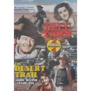 Hell Town / The Desert Trail: John Wayne, Marsha Hunt