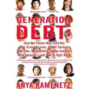Tax Cuts for Rich Geezers  And How to Fight B [GENERATION DEBT]:  N/A