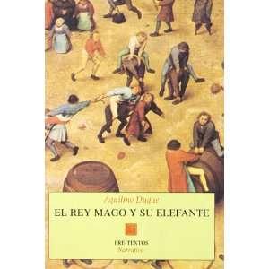 El rey mago y su elefante (Pre Textos) (Spanish Edition