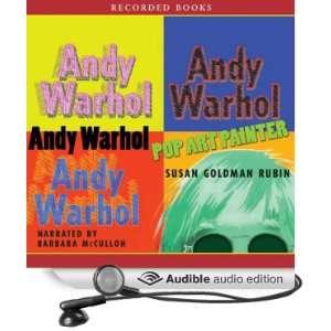 Andy Warhol Pop Art Painter (Audible Audio Edition