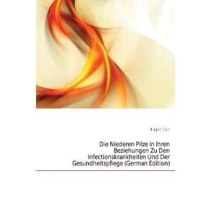 Und Der Gesundheitspflege (German Edition): Nägeli Carl: Books