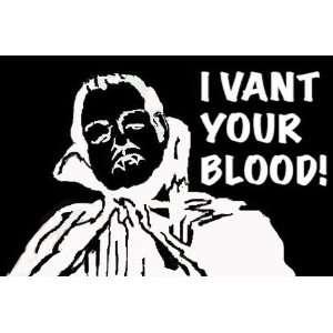 DRACULA I vant your BLOOD White Vinyl STICKER / DECAL