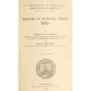Diseases Of Deciduous Forest Trees: Hermann Von Schrenk: Books