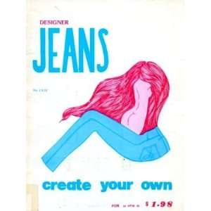 Create Your Own (or R R of Jeans Creations) Renee E. Rich Books