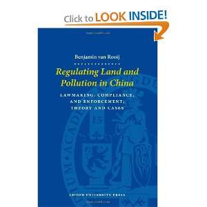 Regulating Land and Pollution in China, Lawmaking