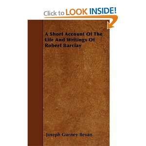Writings Of Robert Barclay (9781445538365) Joseph Gurney Bevan Books