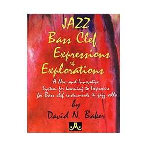 & Explorations   Bass Clef (0635621500068): David Baker: Books