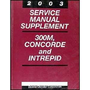 2003 Service Manual Supplement, 300M, Intrepid and