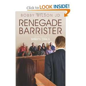 Renegade Barrister Bobbys Trials Chronicles Book Two