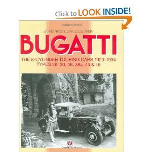 Bugatti The 8 Cylinder Touring Cars 1920 1934 TYPES 28,30