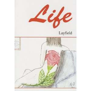 Life (9780533153909): Lori Layfield: Books