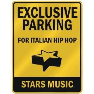 FOR ITALIAN HIP HOP STARS  PARKING SIGN MUSIC