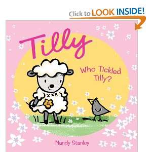Who Tickled Tilly? (9781843651925): Mandy Stanley: Books