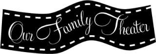 Family Theater Movie Room Decor Vinyl Decal Stickers Lettering Words