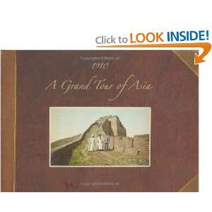A Grand Tour of Asia (9781580084345) Hania Tallmadge