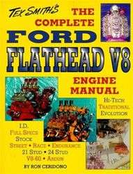 THE COMPLETE FORD FLATHEAD V8 ENGINE MANUAL TEX SMITH
