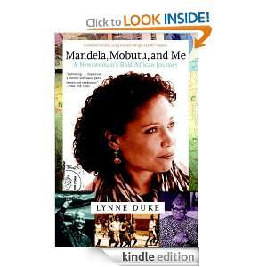 Mandela, Mobutu, and Me A Newswomans African Journey Lynne Duke
