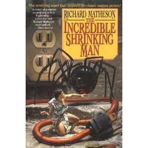 The Incredible Shrinking Man [Paperback] Richard Matheson Books