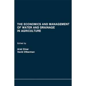 Management of Water and Drainage in Agriculture (9780792391715) Ariel