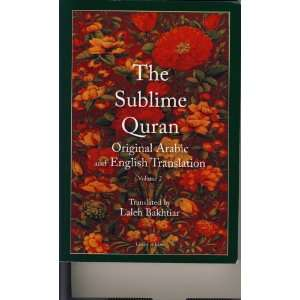 The Sublime Quran Arabic English Vol 2 pbk (9781567447590
